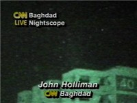 Operation Desert Storm as captured live on a CNN night vision camera with reporters narrating.