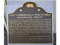 The historic marker at the Fairchild building at which the Traitorous Eight set up shop and the firs