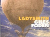 Ladysmith by author Giles Foden (Faber and Faber 1999)