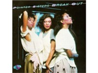 The Pointer Sisters on the cover of their landmark release, Break Out. Released in 1983, the album w