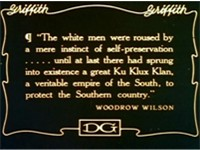 Quotation from Woodrow Wilson's History of the American People as reproduced in the film The Birth o